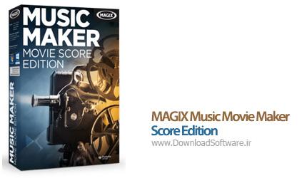 دانلود MAGIX Music Movie Maker Score Edition نرم افزار ساخت موسیقی فیلم