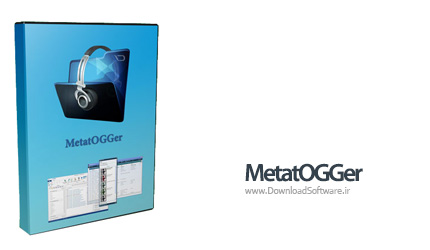 دانلود MetatOGGer نرم افزار سازماندهی فایل های صوتی