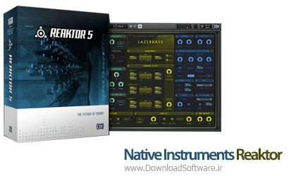 دانلود Native Instruments Reaktor نرم افزار سینتی سایزر قدرتمند