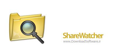 دانلود ShareWatcher نرم افزار اشتراک فایل
