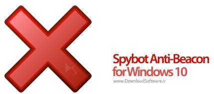 دانلود Spybot Anti-Beacon for Windows 10 نرم افزار حفظ حریم خصوصی در ویندوز
