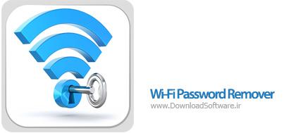دانلود Wi-Fi Password Remover نرم افزار حذف پسورد وای فای