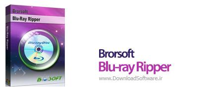 دانلود Brorsoft Blu-ray Ripper نرم افزار ریپ فایل های بلوری