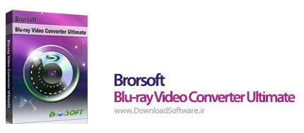 دانلود Brorsoft Blu-ray Video Converter Ultimate نرم افزار مبدل ویدیویی