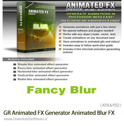 دانلود اکشن فتوشاپ ساخت افکت انیمیشن محو شدگی در بنر GIF و ویدئو از گرافیک ریور - Graphicriver Animated FX Generator vol 1 Animated Blur FX