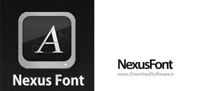 دانلود NexusFont + Portable – نرم افزار مدیریت فونت ها در ویندوز