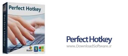 دانلود Perfect Hotkey برنامه میانبُر زدن در رایانه