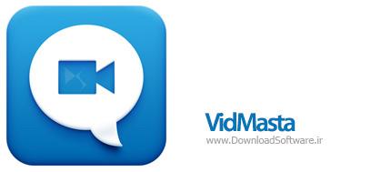 دانلود VidMasta نرم افزار جستجو و تماشا فیلم آنلاین