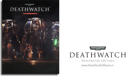 دانلود بازی Warhammer 40000 Deathwatch Enhanced Edition برای PC
