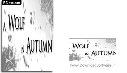 دانلود بازی A Wolf in Autumn برای PC