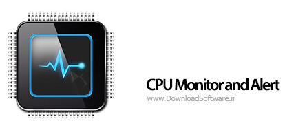 دانلود CPU Monitor and Alert – نرم افزار کنترل سی پی یو