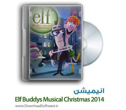 دانلود انیمیشن Elf Buddys Musical Christmas 2014