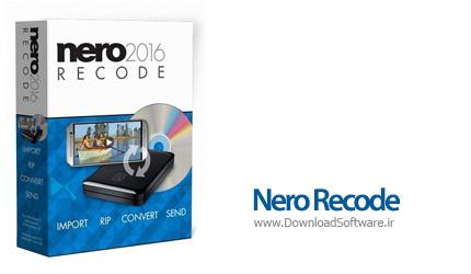 دانلود Nero Recode 2016 Portable نرم افزار مبدل ویدیویی