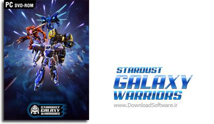 دانلود بازی Stardust Galaxy Warriors برای PC