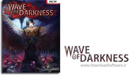 دانلود بازی Wave of Darkness برای PC