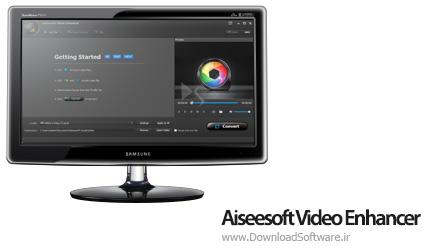 دانلود Aiseesoft Video Enhancer نرم افزار افزایش کیفیت ویدیوها