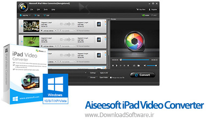 دانلود Aiseesoft iPad Video Converter نرم افزار مبدل ویدیویی برای پخش در آیپد