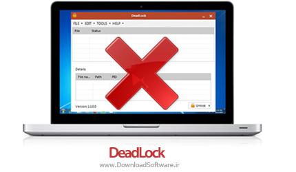 دانلود DeadLock – پاک کردن فایل های غیرقابل حذف در ویندوز