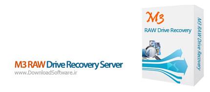 دانلود M3 RAW Drive Recovery Server نرم افزار بازیابی اطلاعات از دست رفته دیسک RAW