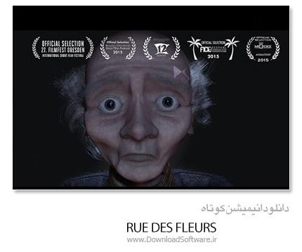 دانلود انیمیشن کوتاه - Rue Des Fleurs