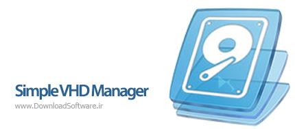 دانلود Simple VHD Manager portable نرم افزار مدیریت فایلهای VHD