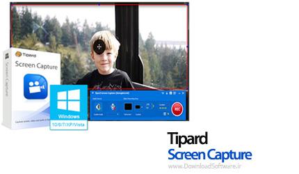 دانلود Tipard Screen Capture نرم افزار ضبط و تصویربرداری از صفحه نمایش