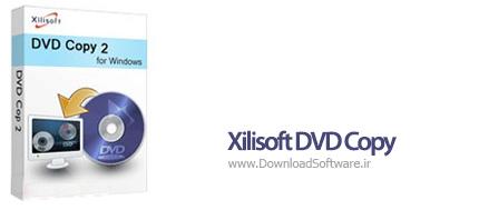 دانلود Xilisoft DVD Copy نرم افزار قدرتمند کپی دی وی دی