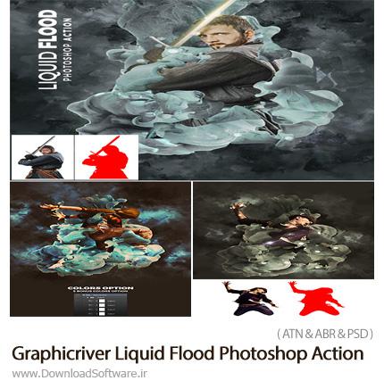 دانلود اکشن فتوشاپ ایجاد افکت سیل مایعات بر روی تصاویر از گرافیک ریور - Graphicriver Liquid Flood Photoshop Action