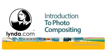 دانلود آموزش فتوشاپ تکنیک های ترکیب چند عکس با یکدیگر از لیندا - Lynda Introduction To Photo Compositing