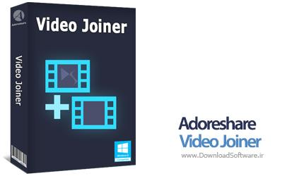 دانلود Adoreshare Video Joiner نرم افزار ادغام ویدیوها