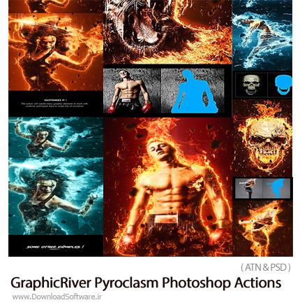 دانلود اکشن فتوشاپ ایجاد افکت آتش بر روی تصاویر از گرافیک ریور - GraphicRiver Pyroclasm Photoshop Actions