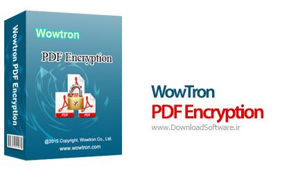 دانلود WowTron PDF Encryption نرم افزار رمزگذاری فایل پی دی اف