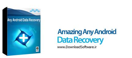 دانلود Amazing Any Android Data Recovery نرم افزار بازیابی اطلاعات اندروید