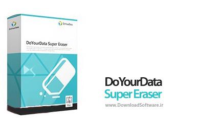دانلود DoYourData Super Eraser + Portable نرم افزار پاک کردن دائمی اطلاعات