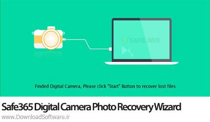 دانلود Safe365 Digital Camera Photo Recovery Wizard نرم افزار بازیابی تصاویر دوربین دیجیتال