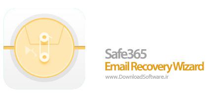 دانلود Safe365 Email Recovery Wizard نرم افزار بازیابی ایمیل ها