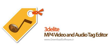 دانلود 3delite MP4 Video and Audio Tag Editor نرم افزار ویرایش تگ موزیک و ویدیو