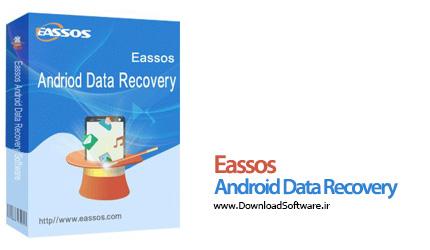 دانلود Eassos Android Data Recovery نرم افزار بازیابی اطلاعات گوشی اندروید