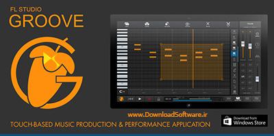دانلود FL Studio Groove نرم افزار آهنگ سازی اف ال استودیو