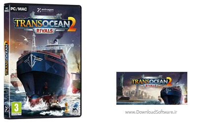 دانلود بازی TransOcean 2 Rivals برای PC