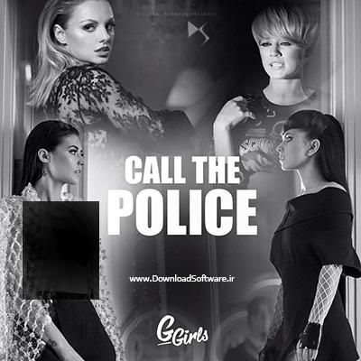 دانلود آهنگ جدید و شاد Call The Police اثری از Alexandra Stan Ft Lori, Antonia, Inna