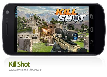 دانلود Kill Shot بازی تک تیر انداز برای اندروید