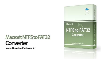 دانلود Macrorit NTFS to FAT32 Converter برنامه تبدیل پارتیشن های NTFS به FAT32