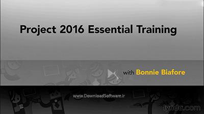 دانلود آموزش کامل نرم افزار پروجکت - Microsoft Project 2016 Essential Training