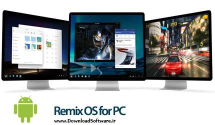 دانلود Remix OS for PC سیستم عامل اندروید برای کامپیوتر
