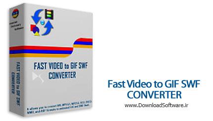 دانلود Fast Video to GIF SWF Converter نرم افزار نرم افزار تبدیل فیلم به فلش و گیف