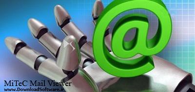 دانلود MiTeC Mail Viewer نرم افزار نمایش ایمیل