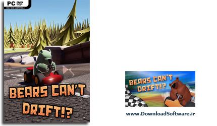 دانلود بازی Bears Cant Drift برای PC