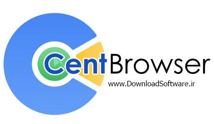 دانلود Cent Browser نرم افزار مرورگر اینترنتی