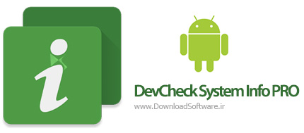 دانلود DevCheck System Info PRO – نمایش اطلاعات مفید از گوشی اندروید
